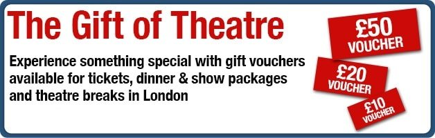 London Theatre Gift Voucher