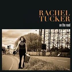 Rachel Tucker On The Road
