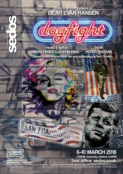 Sedos - Dogfight the Musical March 2018