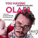 Review of You Having Olaf? at the VAULT Festival