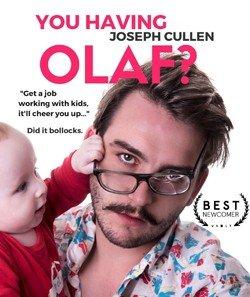 You Having Olaf?
