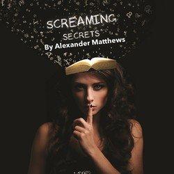 Screaming Secrets