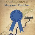 Review of Shakespeare's Margaret Thatcher at The Drayton Arms