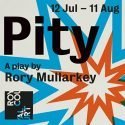 Pity London Royal Court Theatre Tickets On Sale Now