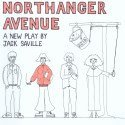 Review of Northanger Avenue by Jack Saville   White Bear Theatre