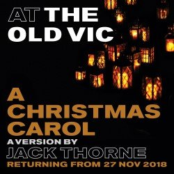 A Christmas Carol London Old Vic Theatre