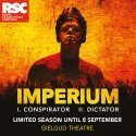 Imperium I: Conspirator London Tickets for Gielgud Theatre