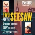 Two For The Seesaw Tickets on sale for Trafalgar Studios