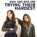 Ania and Riss are Trying Their Hardest | Review