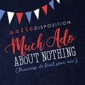 Antic Disposition's Much Ado About Nothing   Review
