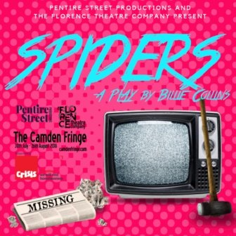 The Florence Theatre Company and Pentire Street Productions present Spiders