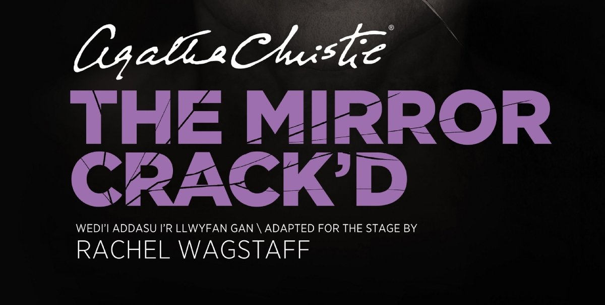 Casting Announced For The European Premiere Of Agatha Christie S The Mirror Crack D
