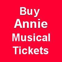 Buy Annie Musical Tickets