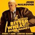 Bitter Wheat starring John Malkovich