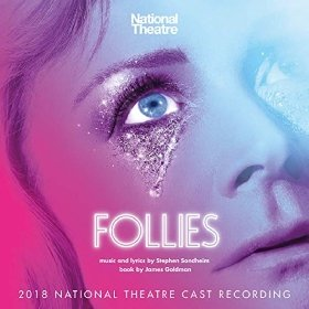 FOLLIES – 2018 National Theatre Cast Recording