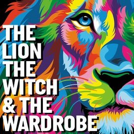 The Lion Witch and Wardrobe Tickets