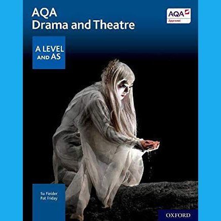 AQA Drama and Theatre: A Level and AS (Fielder)