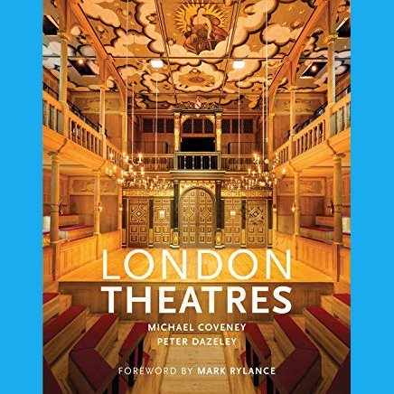London Theatres by Michael Coveney