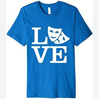 Love Thespian Drama Masks Theatre T-Shirt Actor Actress Gift