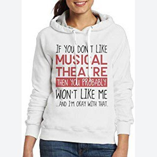 Pants New Female Models Long Sleeve Sweater If You Dont Like Musical Theatre Cool Active ColorFashion Casual Sweater Hooded Sweatshirt