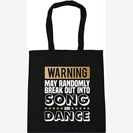 Warning May Randomly Break Out Into Song and Dance Tote Shopping Gym Beach Bag 42cm x38cm