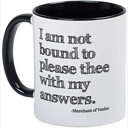 CafePress - Not Bound To Please Shakespeare Mug - Unique Coffee Mug, Coffee Cup, Tea Cup