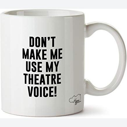 Hippowarehouse Don't Make Me Use My Theatre Voice Printed Mug Cup Ceramic 10oz