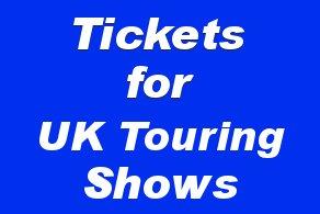 UK Touring Shows