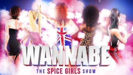 Wannabe - The Spice Girls Show at New Victoria Theatre
