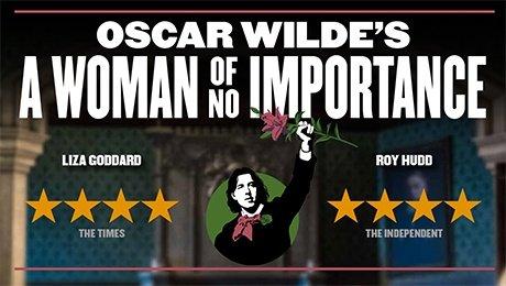 A Woman of No Importance at Theatre Royal Brighton