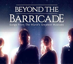 Beyond The Barricade at Aylesbury Waterside Theatre