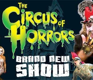 Circus of Horrors at Theatre Royal Brighton