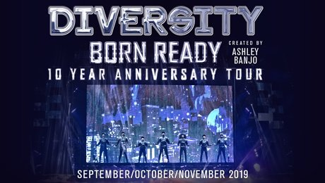 Diversity - Born Ready 'The 10 Year Anniversary Tour' at King's Theatre Glasgow
