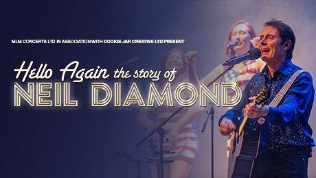 Hello Again Neil Diamond at Aylesbury Waterside Theatre