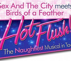 Hot Flush at Aylesbury Waterside Theatre