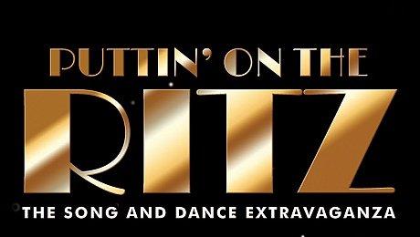 Puttin' on the Ritz at Aylesbury Waterside Theatre