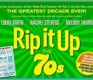 Rip It Up - The 70s at Theatre Royal Brighton