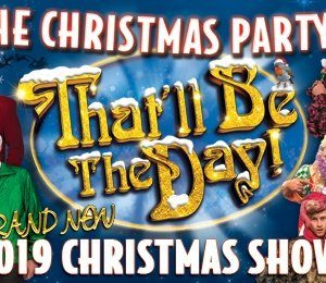 That'll Be The Day Christmas Show at Theatre Royal Brighton