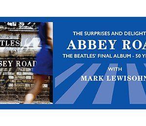 The Beatles: Hornsey Road with Mark Lewisohn at The Alexandra Theatre, Birmingham