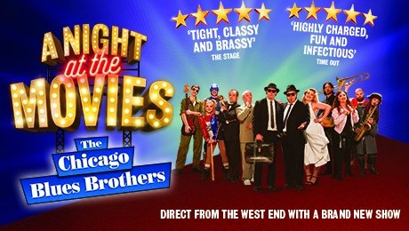 The Chicago Blues Brothers - A Night At The Movies at New Wimbledon Theatre