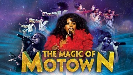 The Magic of Motown at New Victoria Theatre