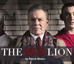 The Red Lion at Theatre Royal Glasgow