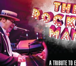 The Rocket Man - A Tribute to Sir Elton John at Theatre Royal Brighton