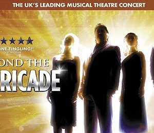 Beyond The Barricade at King's Theatre Glasgow