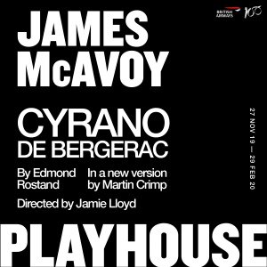 THE JAMIE LLOYD COMPANY ANNOUNCES CYRANO DE BERGERAC STARRING JAMES MCAVOY AS THE OPENING PRODUCTION IN NEW WEST END SEASON