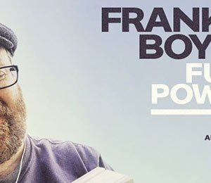 Frankie Boyle - Full Power at Edinburgh Playhouse