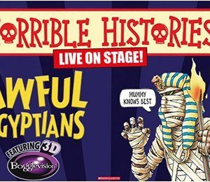 Horrible Histories - Awful Egyptians at New Victoria Theatre