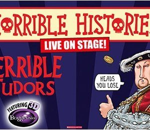 Horrible Histories - Terrible Tudors at New Victoria Theatre