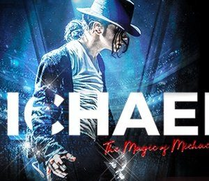 Michael - The Magic of Michael Jackson at Liverpool Empire