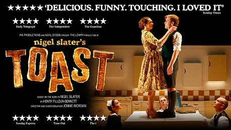 Nigel Slaters Toast at Theatre Royal Brighton